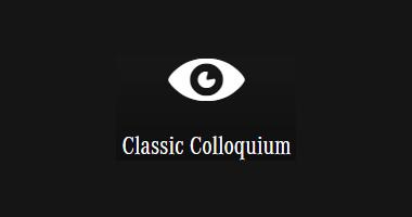 Classic Colloquium